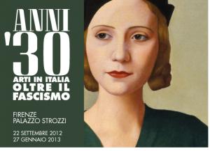 Anni '30 - Arti in Italia oltre il Fascismo